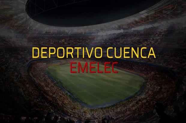 Deportivo Cuenca - Emelec karşılaşma önü