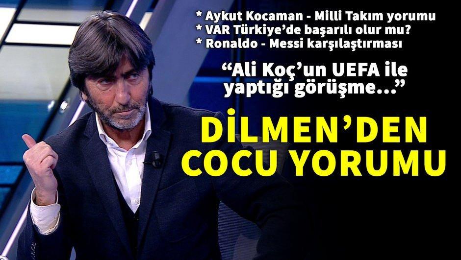 Rıdvan Dilmen'den Cocu yorumu