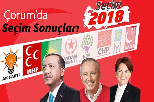 24 Haziran Çorum Cumhurbaşkanı ve genel seçim sonuçları