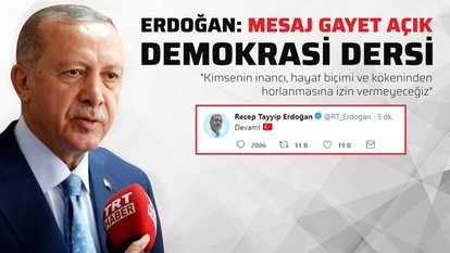 Erdoğan: Mesaj gayet açık!