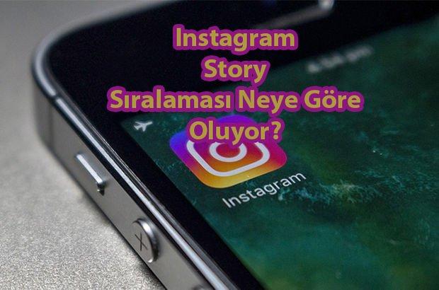 Instagram Hikayelerine Bakanların Sıralaması Neye Göre Ayarlanıyor