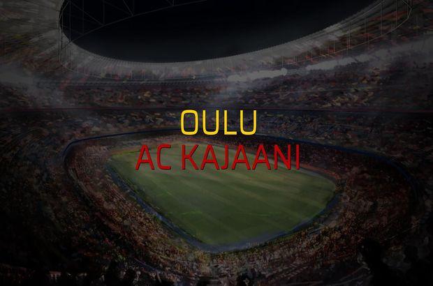Oulu - AC Kajaani maçı rakamları