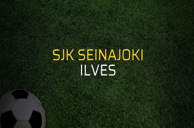 SJK Seinajoki - Ilves maç önü