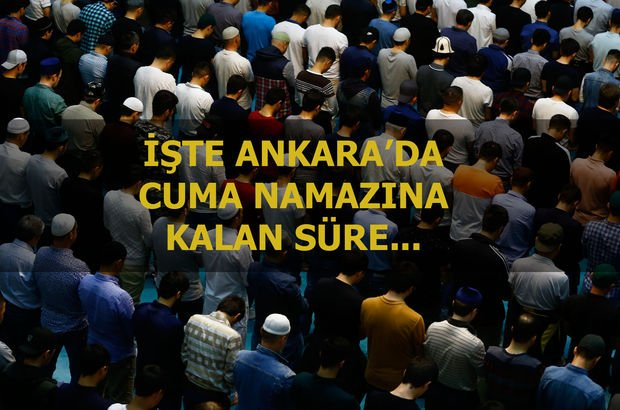 Ankara Cuma saati: 29 Haziran Ankara'da Cuma namazı saat kaçta kılınacak?