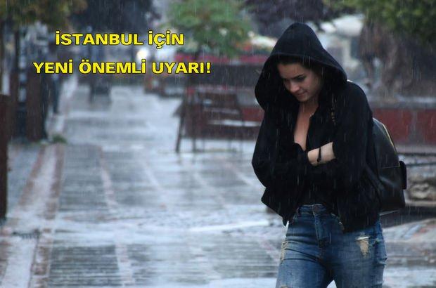 Meteoroloji'den son dakika! İstanbul'a önemli hava durumu uyarısı, yağışlar devam edecek!