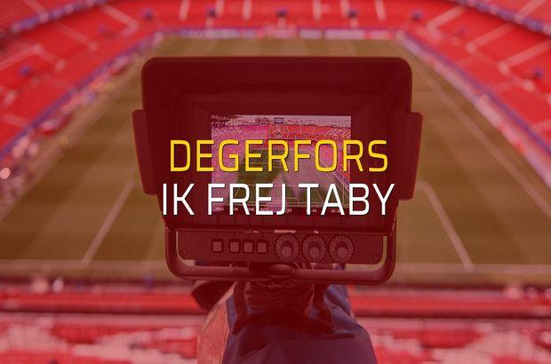 Degerfors - IK Frej Taby maçı heyecanı