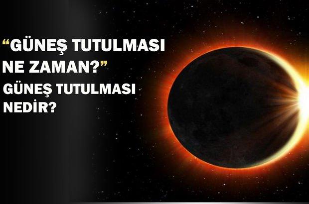 Güneş Tutulması Ne Zaman Güneş Tutulması Nedir Sonraki Güneş