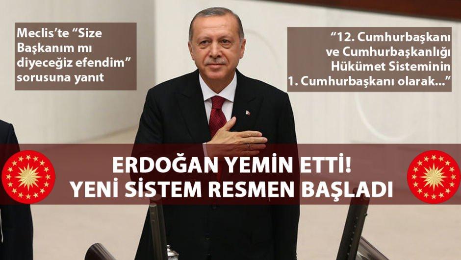 Erdoğan yeminini etti! Yeni sistem resmen başladı!