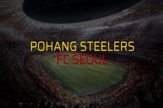Pohang Steelers - FC Seoul maçı istatistikleri