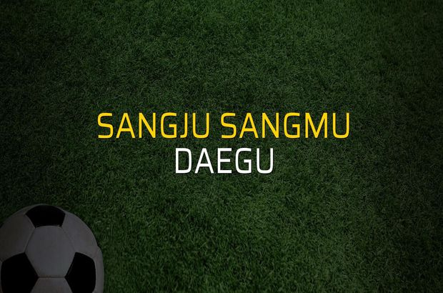 Sangju Sangmu - Daegu maçı rakamları