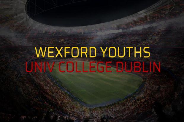 Wexford Youths - Univ College Dublin sahaya çıkıyor