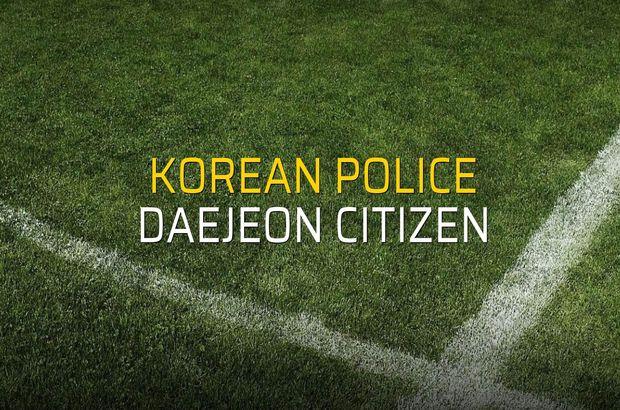 Korean Police - Daejeon Citizen maçı öncesi rakamlar