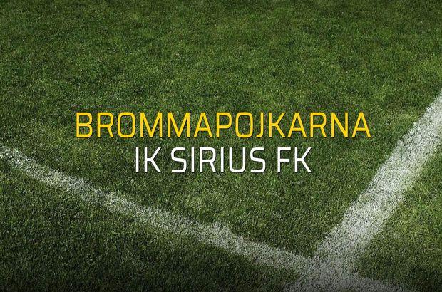Brommapojkarna - IK Sirius FK maçı rakamları