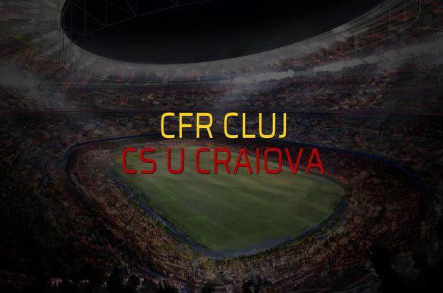 CFR Cluj - CS U Craiova karşılaşma önü