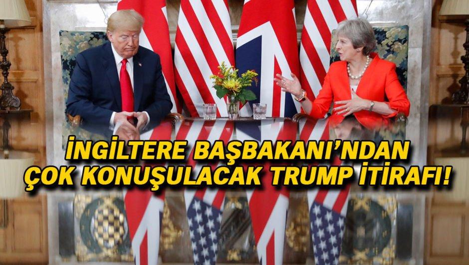 İngiltere Başbakanı'ndan çok konuşulacak Trump itirafı!