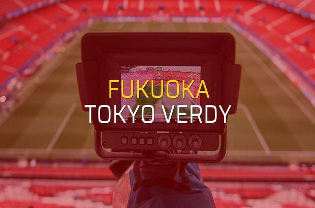 Fukuoka - Tokyo Verdy karşılaşma önü