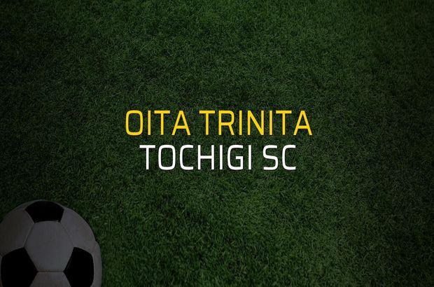 Oita Trinita - Tochigi SC maç önü