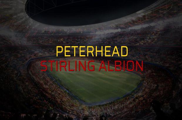 Peterhead - Stirling Albion maçı rakamları