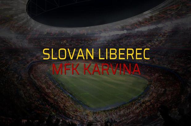 Slovan Liberec - MFK Karvina maçı öncesi rakamlar