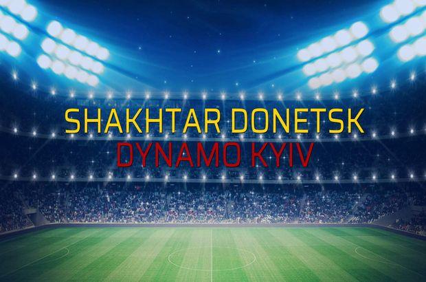 Shakhtar Donetsk - Dynamo Kyiv maçı rakamları