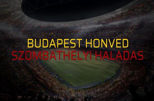 Budapest Honved - Szombathelyi Haladas rakamlar