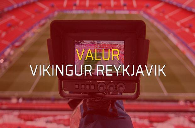 Valur - Vikingur Reykjavik karşılaşma önü