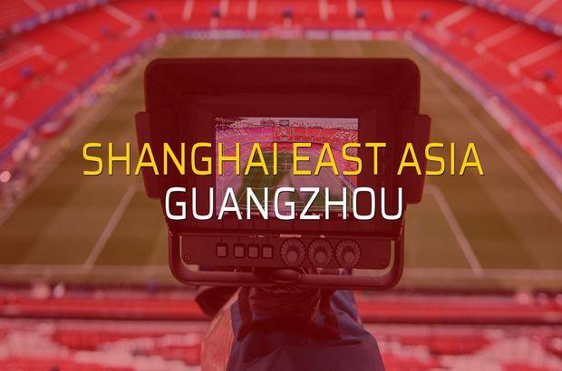 Shanghai East Asia - Guangzhou maçı heyecanı