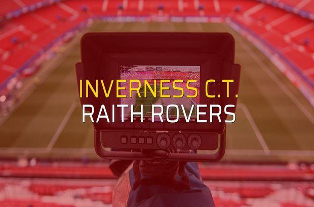 Inverness C.T. - Raith Rovers maçı istatistikleri
