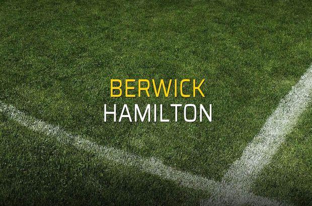 Berwick - Hamilton düellosu