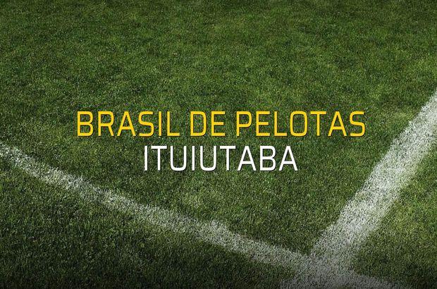 Brasil De Pelotas - Ituiutaba maçı istatistikleri