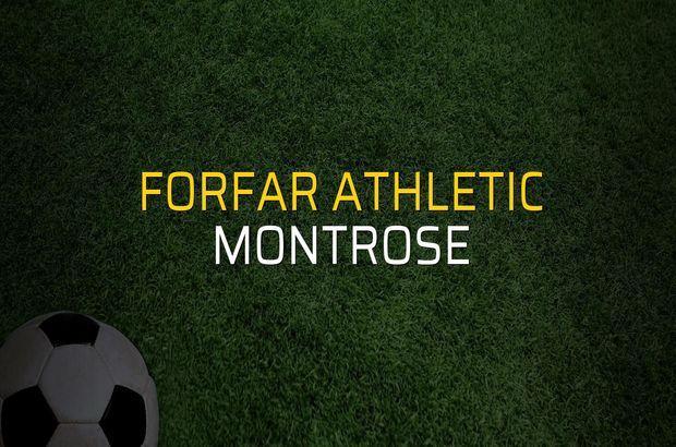 Forfar Athletic - Montrose rakamlar