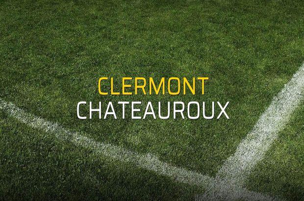Clermont - Chateauroux maç önü