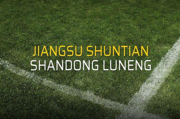 Jiangsu Shuntian - Shandong Luneng maçı rakamları