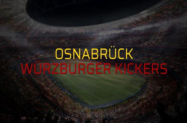 Osnabrück - Würzburger Kickers sahaya çıkıyor