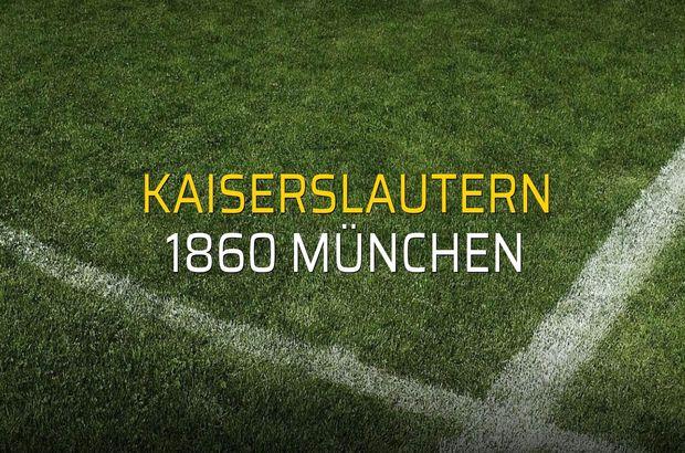 Kaiserslautern - 1860 München maçı öncesi rakamlar