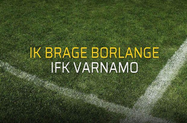 IK Brage Borlange - IFK Varnamo maç önü