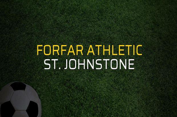 Forfar Athletic - St. Johnstone karşılaşma önü