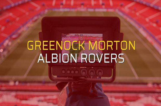 Greenock Morton - Albion Rovers maç önü
