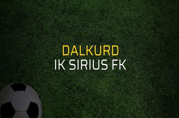 Dalkurd - IK Sirius FK maçı istatistikleri