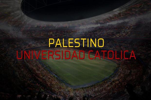 Palestino - Universidad Catolica maçı rakamları