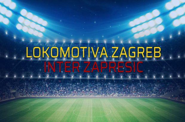 Lokomotiva Zagreb - Inter Zapresic rakamlar