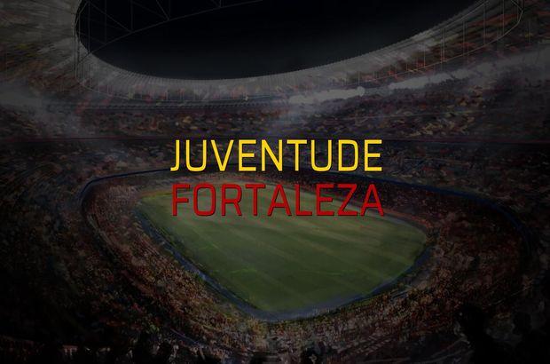 Juventude - Fortaleza sahaya çıkıyor