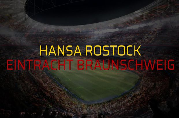 Hansa Rostock - Eintracht Braunschweig maçı öncesi rakamlar