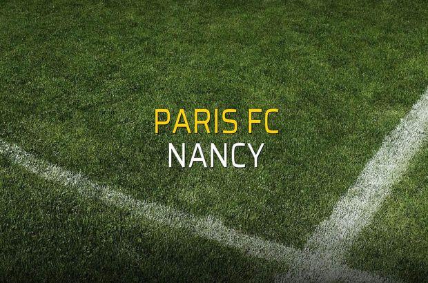 Paris FC - Nancy maçı istatistikleri