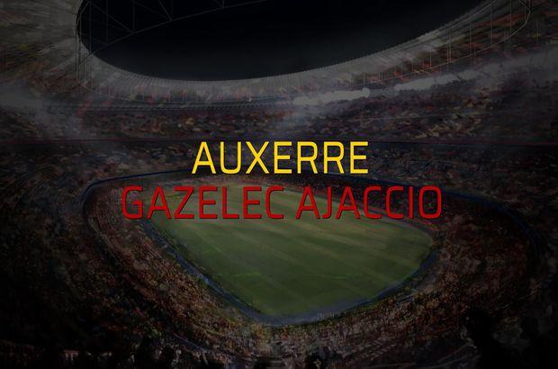Auxerre - Gazelec Ajaccio maçı rakamları