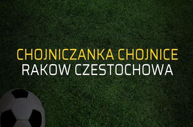Chojniczanka Chojnice - Rakow Czestochowa sahaya çıkıyor