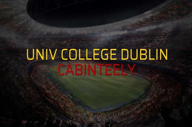 Univ College Dublin - Cabinteely sahaya çıkıyor