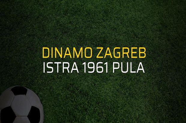 Dinamo Zagreb - Istra 1961 Pula karşılaşma önü