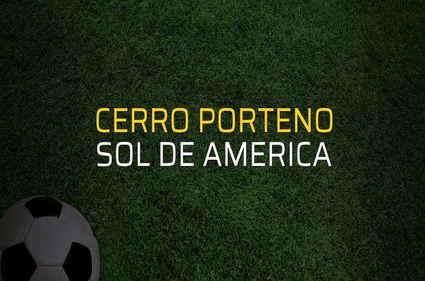 Cerro Porteno - Sol de America maçı öncesi rakamlar