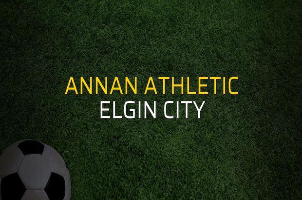 Annan Athletic - Elgin City maç önü